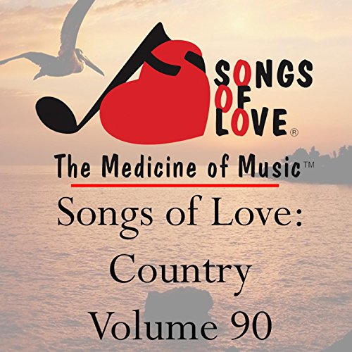 Songs of Love: Country, Vol. 90