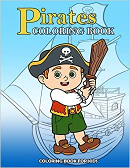 Pirates Coloring Book Kids Coloring Book With Fun Easy And