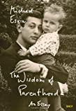 The Wisdom of Parenthood, Michael Eskin, 1935830252