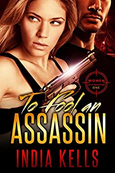 To Fool an Assassin: Women of Purgatory 1 by [Kells, India]