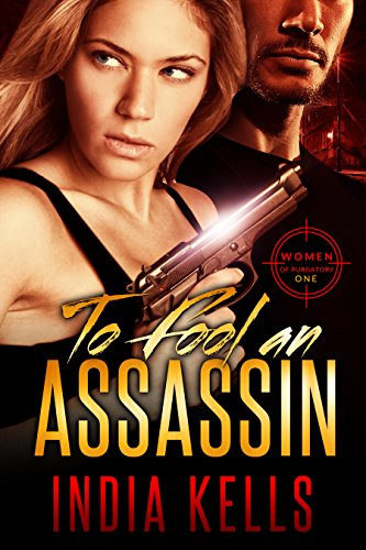To Fool an Assassin: Women of Purgatory 1