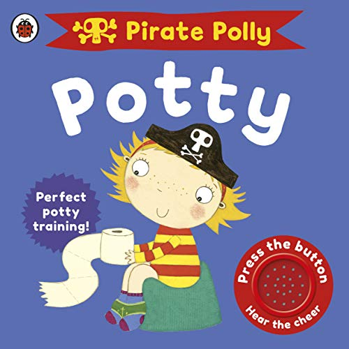 Pirate Polly's Potty (Pirate Pete and Princess Polly) (Polly Pirates)