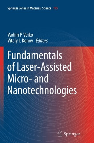 Fundamentals of Laser-Assisted Micro- and Nanotechnologies (Springer Series in Materials Science)