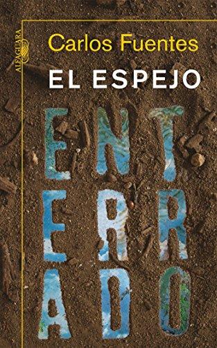 Amazon el espejo enterrado spanish edition ebook carlos el espejo enterrado spanish edition by fuentes carlos fandeluxe Gallery