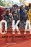 Oka: A Political Crisis and Its Legacy