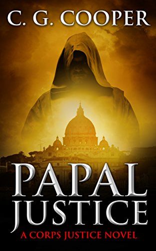 Papal Justice (Corps Justice Book 10) by [Cooper, C. G.]