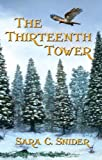 The Thirteenth Tower (Tree and Tower Book 1)