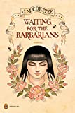 img - for Waiting for the Barbarians: A Novel (Penguin Ink) book / textbook / text book