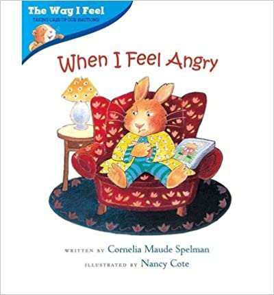 Book When I Feel AngryWHEN I FEEL ANGRY by Spelman, Cornelia Maude (Author) on Jan-01-2000