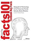 img - for Studyguide for Pharmacology for the Primary Care Provider by Edmunds, Marilyn Winterton, ISBN 9780323187145 book / textbook / text book