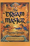 The Dream Master, Theresa Breslin, 0754060705