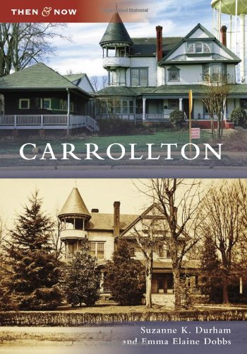 Carrollton (Then and Now)