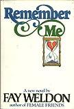 Remember Me, Fay Weldon, 0394405544