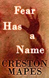 Fear Has a Name (The Crittendon Files Book 1)