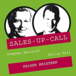 Krisen meistern (Sales-up-Call)