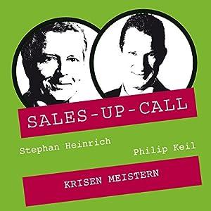 Krisen meistern (Sales-up-Call) Hörbuch