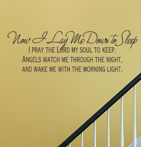 Now I lay me down to sleep I pray the Lord my soul to keep Angels watch me through the night and wake me with the morning light Vinyl Wall Decals Quotes Sayings Words Art Decor Lettering Vinyl Wall Art Inspirational Uplifting