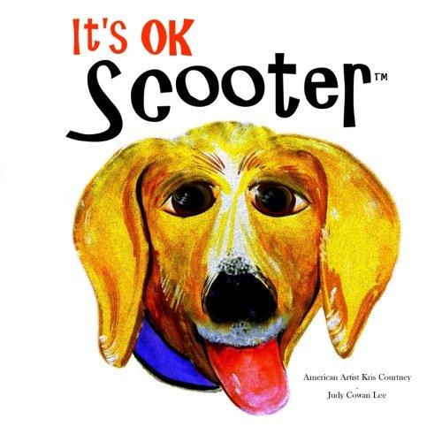 It's Ok Scooter: Children's Book pdf