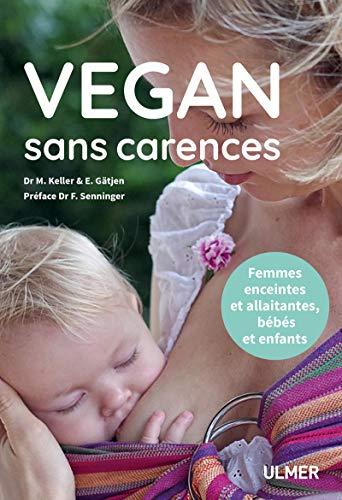 Vegan sans carences by Collectif