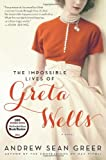 The Impossible Lives of Greta Wells, Andrew Sean Greer, 0062213792