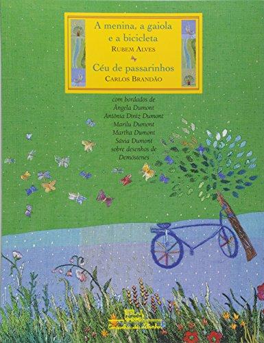 A Menina Gaiola E A Bicicleta. Céu De Passarinhos