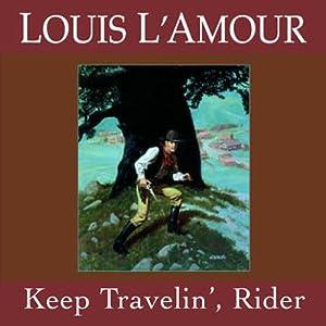 Keep Travelin' Rider (Dramatized) Performance