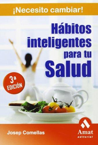 Descargar Libro Hábitos Inteligentes Para Tu Salud Josep Comellas