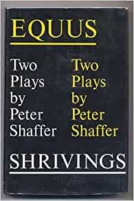 a review of shaffers play equus Equus broadway, play  playwright peter shaffer's play is surely just as relevant now as it was thirty-some years ago  although this review comes to you late .