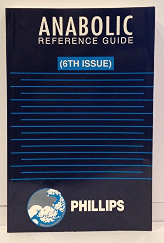 Anabolic Reference Guide (6th Issue)