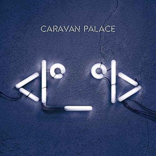Robot by Caravan Palace (2015-05-04)