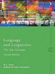 Language and Linguistics: The Key Concepts (Routledge Key Guides)