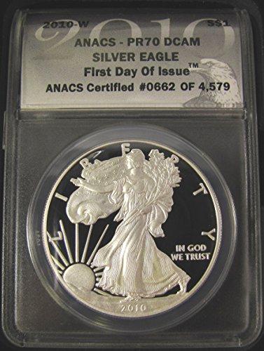 2010 W American Eagle $1 PF70 ANACS