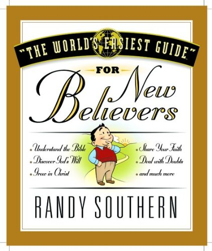 The World's Easiest Guide For New Believers (World's Easiest Guides)