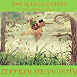 The Man of Leaves: And Other Bedtime Stories | Jeffrey Dean Doty