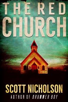 The Red Church: A Supernatural Thriller (Sheriff Littlefield Books Book 1) by [Nicholson, Scott]