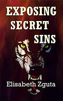 Exposing Secret Sins (Curses & Secrets Book 2) by [Zguta, Elisabeth]