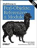 Einführung in Perl-Objekte, Referenzen & Module