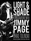 Light & Shade: Conversations With Jimmy Page by Brad Tolinski (2012-11-26)