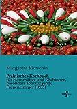 Praktisches Kochbuch, Margareta Klotschin, 3956100255