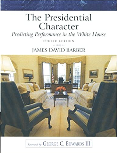 The presidential character predicting performance in the white the presidential character predicting performance in the white house 4th edition fandeluxe Document