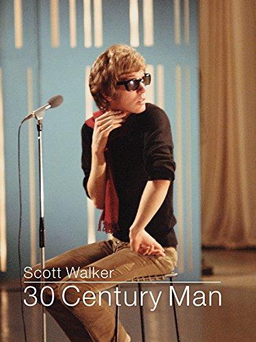Scott Walker: 30th Century Man by