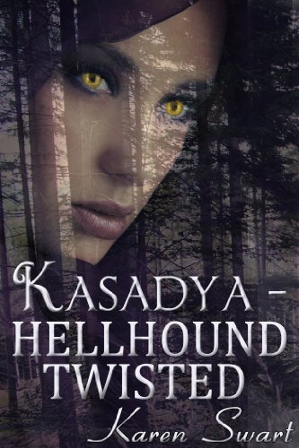 Book: Kasadya Hellhound Twisted by Karen Swart