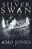 The Silver Swan (The Elite Kings Club)