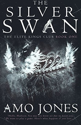 Read Online The Silver Swan (The Elite Kings Club) PDF