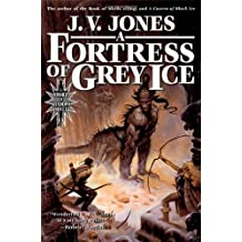 A Fortress of Grey Ice: Book Two of Sword of Shadows