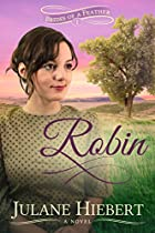 Robin (brides Of A Feather Book 1)