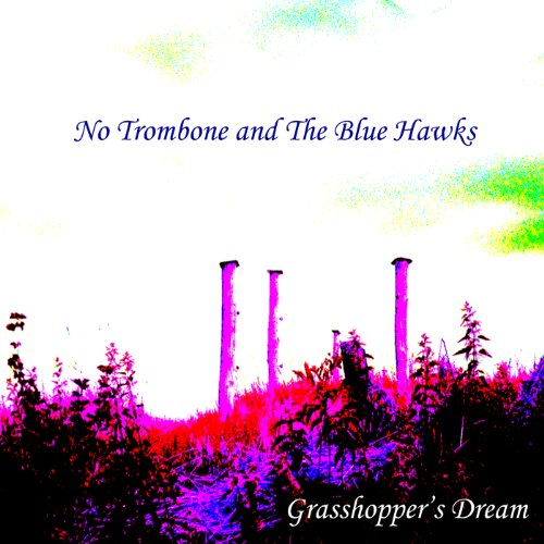 Cheap Grasshopper's Dream hawk trombone