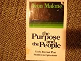 The Purpose and the People : God's Eternal Plan - Studies in Ephesians, Malone, Avon, 0890981396