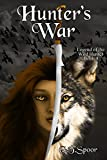 Hunter's War (Legend of the Wild Hunter Book 4)
