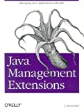 Java Management Extensions, J. Steven Perry, 0596002459
